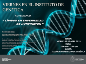 [Viernes en el Instituto de Genética] Conferencia «Lípidos en enfermedad de Huntington»