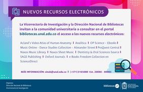 Nuevos recursos electrónicos disponibles a través del portal de Bibliotecas de la U. N.