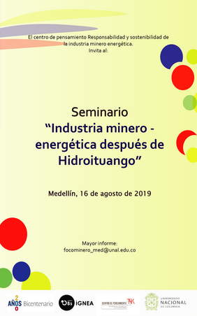 Seminario «Industria minero-energética después de Hidroituango»