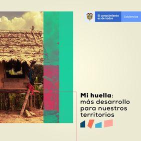 Convocatoria 4 Plan Bienal FCTeI Colciencias (proyectos elegibles para apropiación social de la CTeI y vocaciones para la consolidación de una sociedad del conocimiento de los territorios)