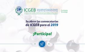 Convocatorias del Centro Internacional de Ingeniería Genética y Biotecnología (ICGEB) 2019
