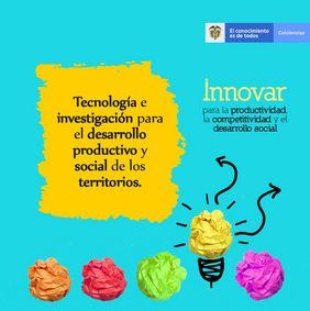 convocatoria para la conformación de un listado de propuestas de proyectos elegibles de innovación para la productividad, la competitividad y el desarrollo social de los territorios, en el marco de la celebración del bicentenario