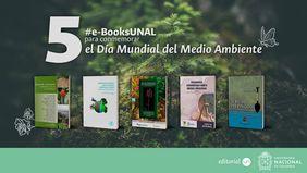 5 #eBooksUNAL para conmemorar el Día Mundial del Medio Ambiente