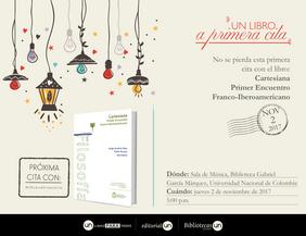 #UNlibroaprimeracita 'Cartesiana. Primer Encuentro Franco-Iberoamericano'