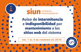Aviso de intermitencia y de indisponibilidad de los sitios web del Sistema de Investigación de la Universidad Nacional de Colombia (1 al 4 feb. 2019)