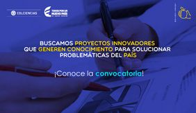Convocatoria 776 (Conformación de un banco de proyectos elegibles de generación de nuevo conocimiento 2017) de Colciencias