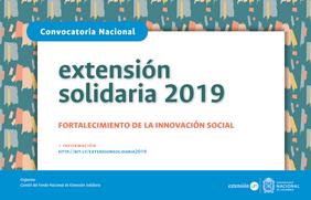 Convocatoria Nacional de Extensión Solidaria 2019 para el Fortalecimiento de la Innovación Social