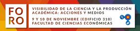 foro «Visibilidad de la ciencia y la producción académica: acciones y medios»