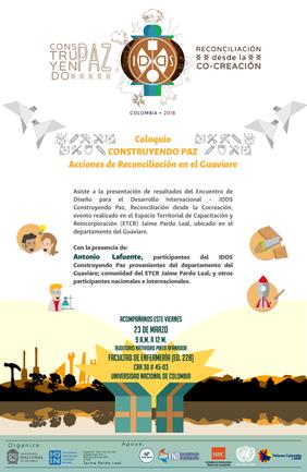 Coloquio «Construyendo paz: acciones de reconciliación en el Guaviare» (presentación resultados IDDS Construyendo Paz)