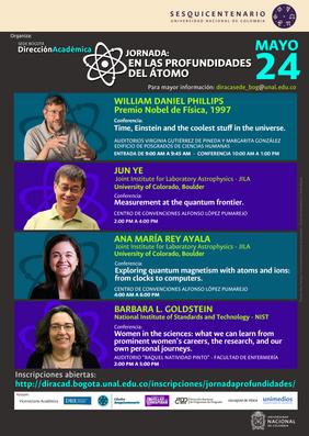 Jornada de Física: «En las profundidades del átomo» (William Daniel Phillips, Jun Ye, Ana María Rey, Barbara Goldstein)