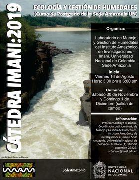 Cátedra IMANI 2019: «Ecología y gestión de humedales» (curso de posgrado de la UNAL sede Amazonia)