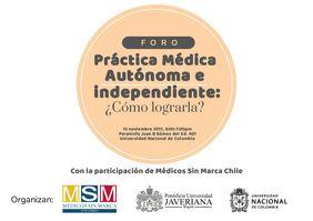 Foro «Práctica médica autónoma e independiente: ¿cómo lograrla?»