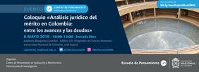 Coloquio «Análisis jurídico del mérito en Colombia: entre los avances y las deudas»