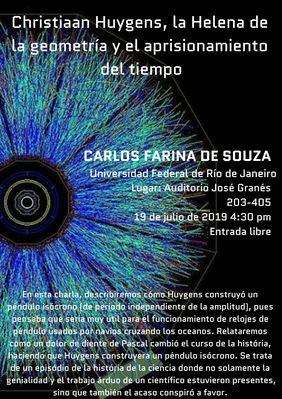 Conferencia «Christiaan Huygens, la Helena de la geometría y el aprisionamiento del tiempo» (Carlos Farina de Souza)
