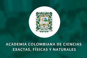 Academia Colombiana de Ciencias Exactas, Físicas y Naturales (ACCEFYN)