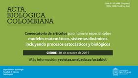 Convocatoria de artículos para número especial de 'Acta Biológica Colombiana' sobre «modelos matemáticos, sistemas dinámicos incluyendo procesos estocásticos y biológicos»