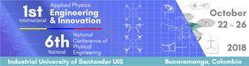 6.º Congreso Nacional de Ingeniería Física (VI CNIF) / 1st Applied Physics, Engineering & Innovation (APEI)