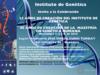 Celebración de los 25 años de creación del Instituto de Genética y los 40 años de la Maestria de Genética de la Universidad Nacional de Colombia