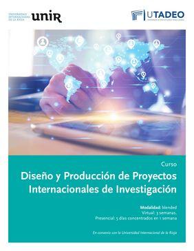 «Curso y diplomado en Diseño y Producción de Proyectos Internacionales de Investigación» (para profesores e investigadores)