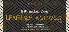 La Editorial Universidad Nacional de Colombia y el Instituto Caro y Cuervo celebran el Día de las Lenguas Nativas 2018