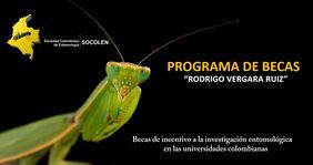 Programa de becas «Rodrigo Vergara Ruiz» 2018 (incentivo a la investigación entomológica en las universidades colombianas)