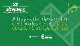 Convocatoria 775 «Jóvenes Investigadores e Innovadores por la Paz 2017» de Colciencias