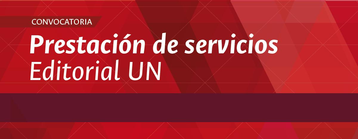 Convocatorias prestación de servicios en la Editorial UN (enero 2018)