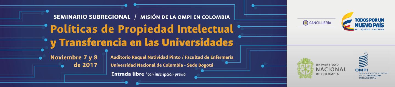 Seminario Subregional «Políticas de propiedad                   intelectual y transferencia de tecnología en las                   universidades» (OMPI, U.N., Cancillería)