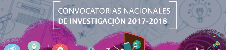 Convocatorias nacionales de investigación 2017-2018