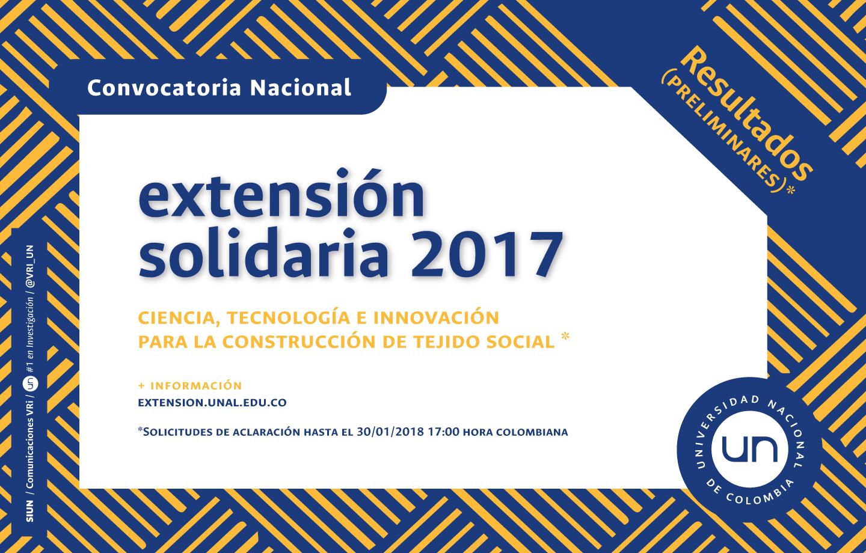 Lista inicial de propuestas seleccionadas para financiación - Convocatoria Nacional de Extensión Solidaria 2017: «Ciencia, Tecnología e Innovación para la construcción de tejido social»