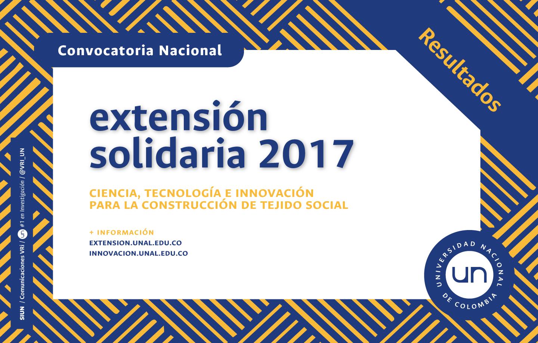 RESULTADOS DEFINITIVOS - Convocatoria Nacional de Extensión Solidaria 2017: «Ciencia, Tecnología e Innovación para la construcción de tejido social»