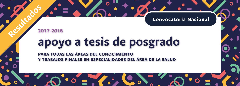Boletín UN Investiga Especial 3-2017: RESULTADOS Convocatoria Nacional para el Apoyo al Desarrollo de Tesis de Posgrado o de Trabajos Finales de Especialidades en el área de la Salud de la Universidad Nacional de Colombia 2017-2018