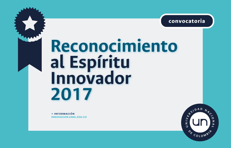 Resultados - Reconocimiento al Espíritu Innovador UN 2017