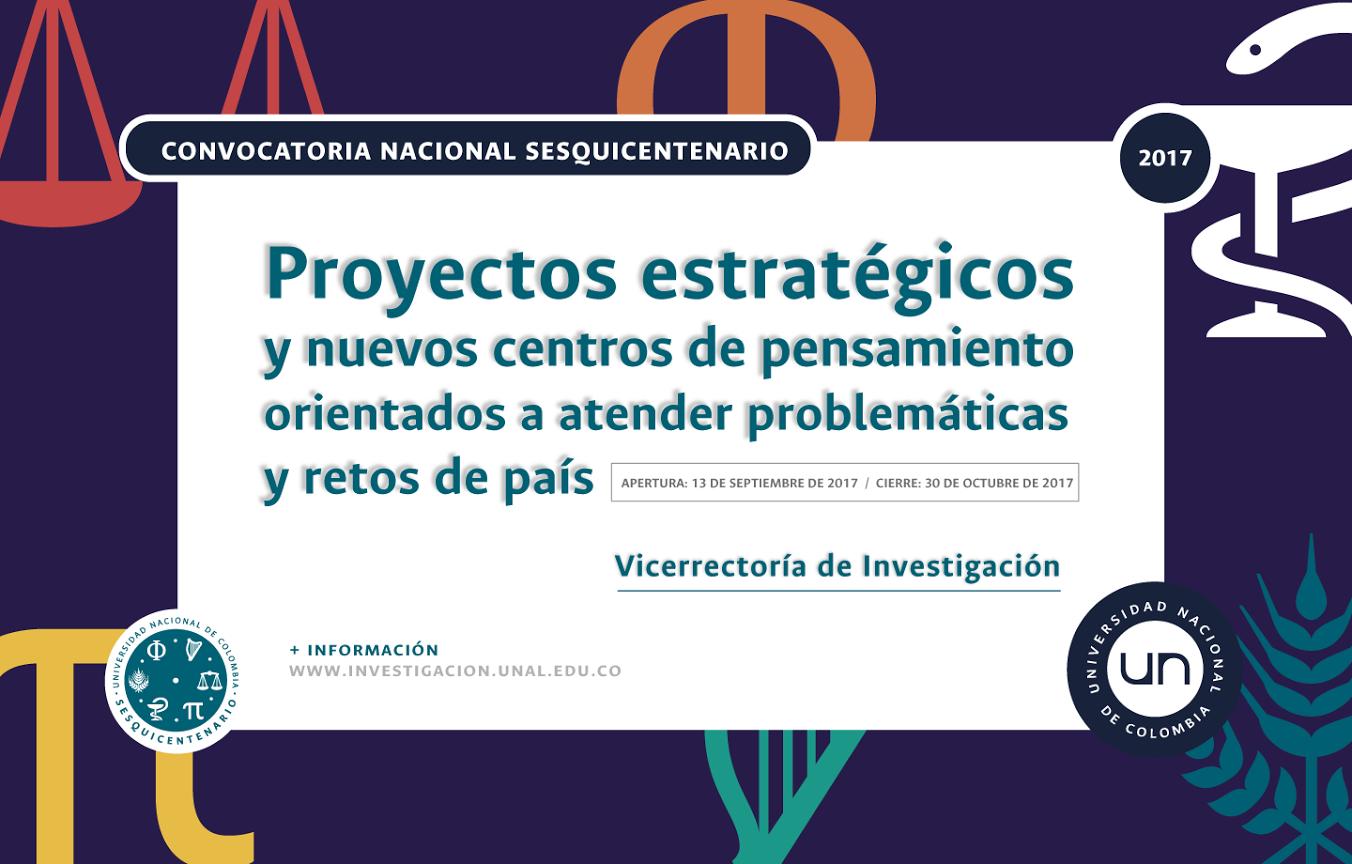 Convocatoria Nacional Sesquicentenario Universidad Nacional de Colombia