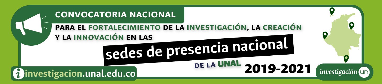 Convocatoria #SedesPresenciaUNAL 2019-2021