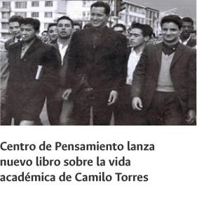 Centro de pensamiento lanza nuevo libro sobre                   vida académica de Camilo Torres