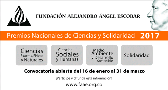 Abierta convocatoria Premios Alejandro Ángel Escobar 2017 (Ciencias y Solidaridad)