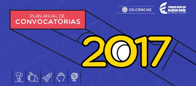 Plan anual de convocatorias de Colciencias                       2017