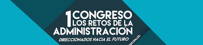 I Congreso «Los retos de la Administración»
