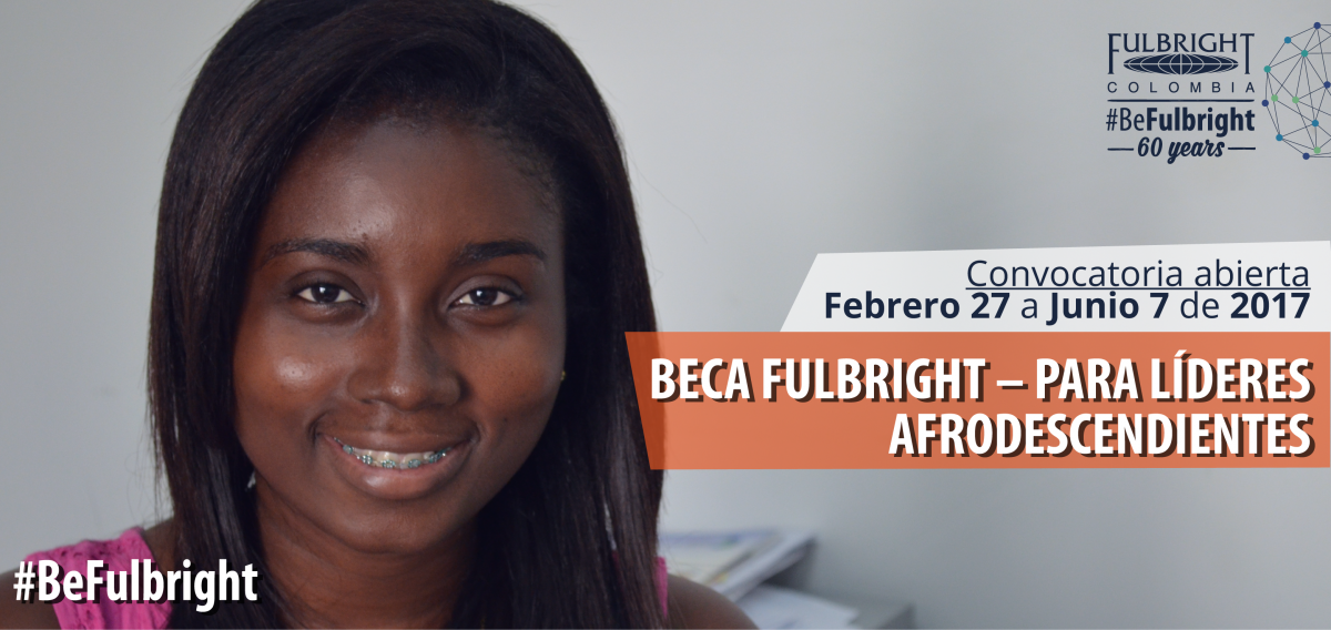 Beca Fulbright para Líderes Afrocolombianos 2017