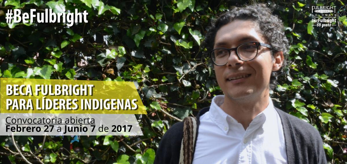 Beca Fulbright para Líderes Indígenas 2017