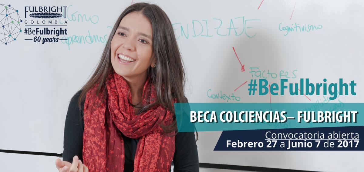 Beca Colciencias-Fulbright #BeFulbright