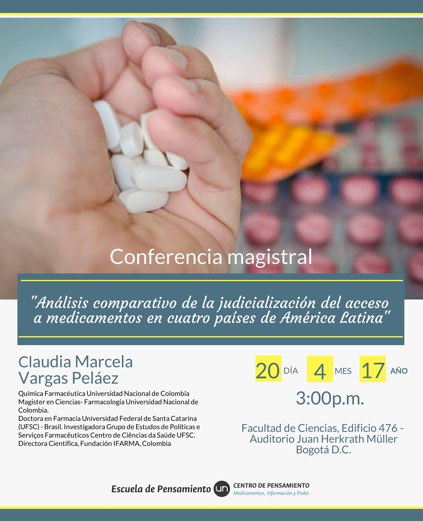 Conferencia magistral «Análisis comparativo                         de la judicialización del acceso a medicamentos                         en cuatro países de América Latina» (Claudia                         Marcela Vargas Peláez)