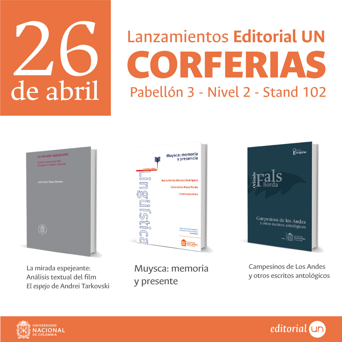 Lanzamientos de novedades editoriales de la U. N. en la FILBo2017 (26 de abril de 2017)