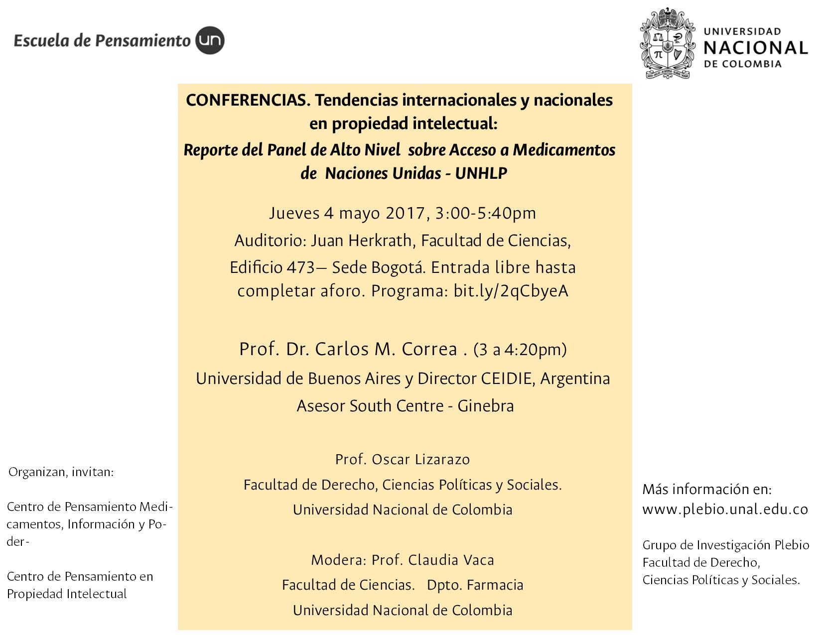 Conferencias «Tendencias internacionales y nacionales en propiedad intelectual: Reporte del Panel de Alto Nivel sobre Acceso a Medicamentos de Naciones Unidas (UNHLP)»