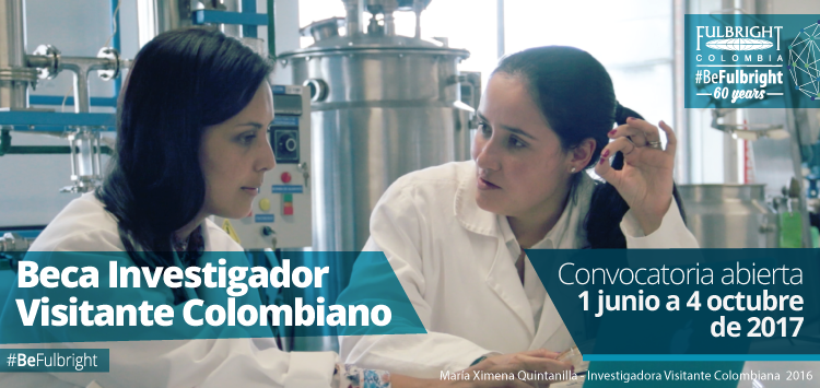 Beca Fulbright Investigador Visitante Colombiano 2017