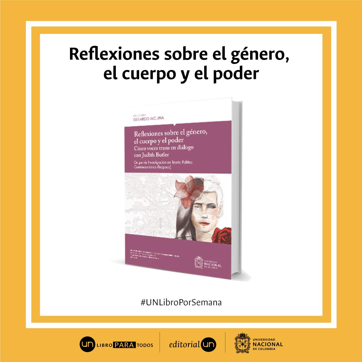 #UNlibroporsemana: 'Reflexiones sobre el género, el cuerpo y el poder. Cinco voces trans en diálogo con Judith Butler'
