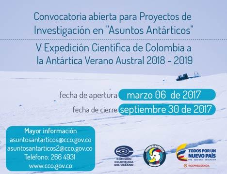 Convocatoria para Proyectos de Investigación en Asuntos Antárticos para la V Expedición Científica de Colombia a la Antártida, Verano Austral 2018-2019