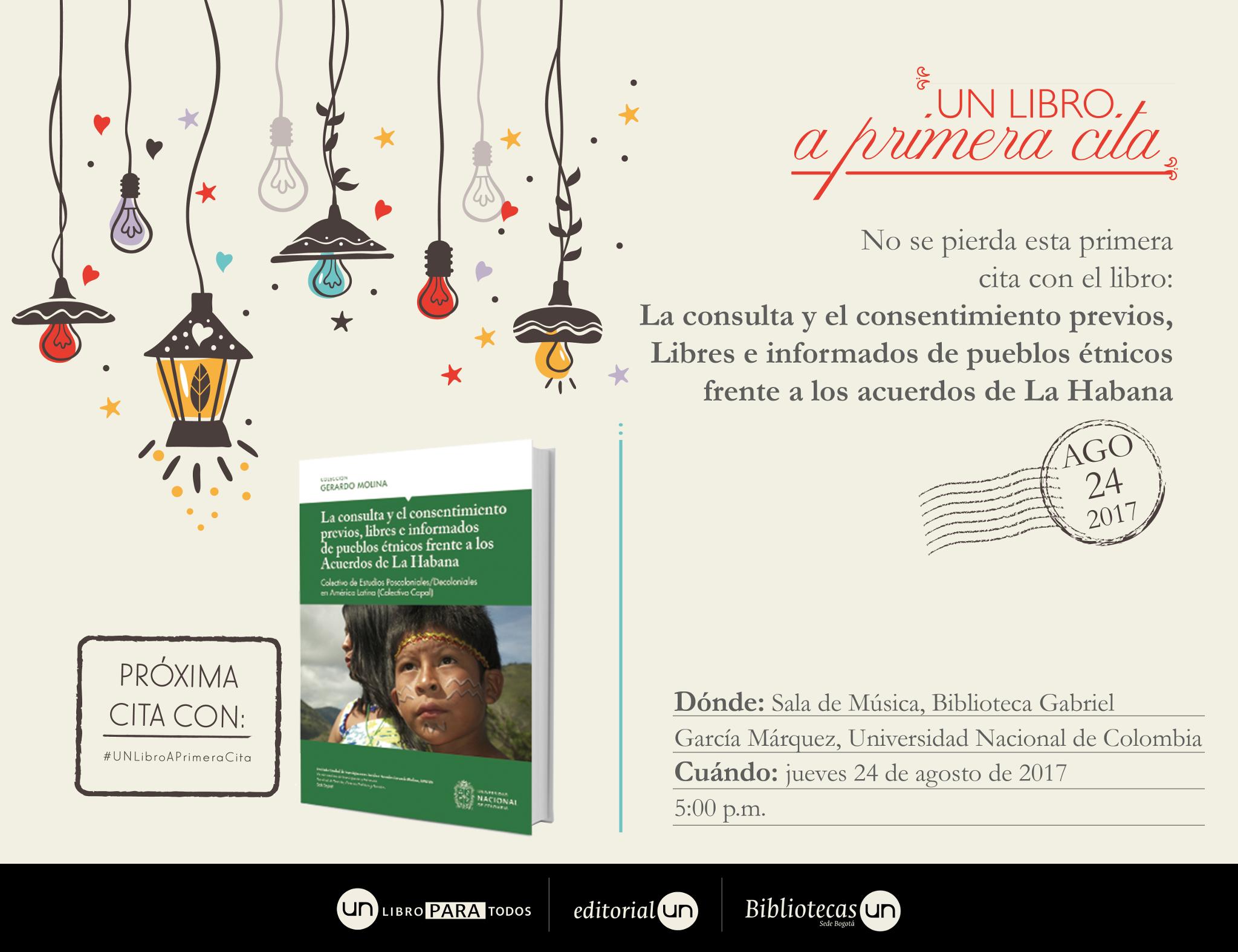 #UNlibroaprimeracita: 'La consulta y el consentimiento previos, libres e informados de pueblos étnicos frente a los Acuerdos de La Habana'
