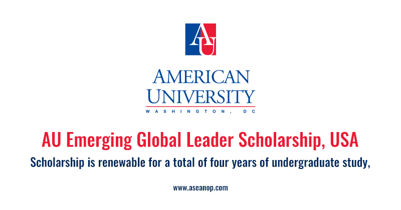 AU Emerging Global Leader Scholarship 2018 at American University